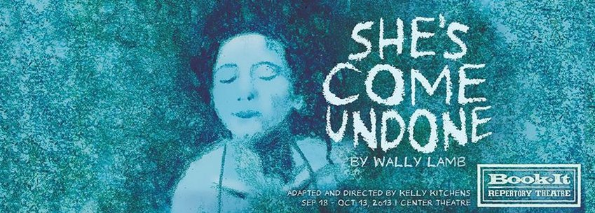 She's Come Undone - Book-It Review, She's Come Undone review, book-it repertory theatre seattle, book-it repertory theater seattle, She's Come Undone Seattle, She's Come Undone - Book-It Review Seattle Washington WA.