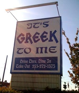 It's Greek to Me restaurant in Tacoma.