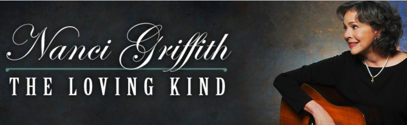 Nanci Griffith banner for her CD The Loving Kind.