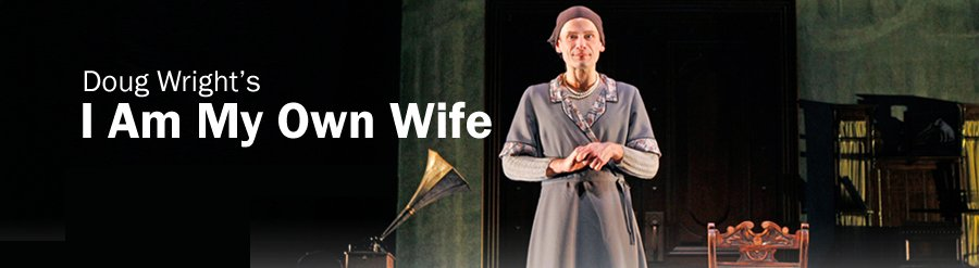 I Am My Own Wife - Seattle Rep Review, I Am My Own Wife play, Seattle Rep,  Seattle Repertory Theater, Seattle WA Washington.