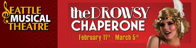 Drowsy Chaperone - Seattle Musical Theatre Review, drowsy chaperone seattle, seattle musical theatre, Drowsy Chaperone - Seattle Musical Theatre Review washington wa.